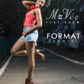 MzVee – Format (Remix) (Feat Edem)