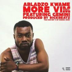 Abladzo Kwame – More Vim (Remix)