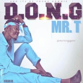 Mr T – D.O.N.G