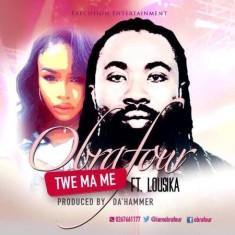 Obrafour – Twe Mame (Feat. Lousika)