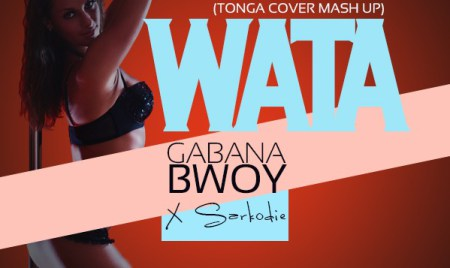 Gabana Bwoy feat Sarkodie – Wata