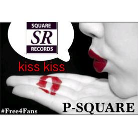 P-Square – Kiss Kiss